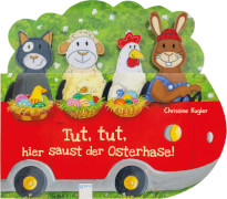 Kugler, Christine: Tut, tut, hier saust der Osterhase!