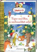 Tiger und Bär, es weihnachtet sehr! Nach einer Figurenwelt von Janosch