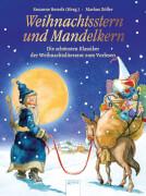 Bertels(Hrsg.), Susanne/Zöller, Markus: Weihnachtsstern und Mandelkern # Die schönsten Klassiker der Weihnachtsliteratu