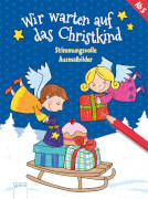 Reimers, Silke: Wir warten auf das Christkind # Stimmungsvolle Ausmalbilder