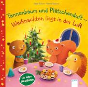 Richert, Katja/Rachner, Marina: Tannenbaum und Plätzchenduft # Weihnachten liegt in der Luft