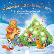 Frey, Jana/Krämer, Marina: Weihnachten ist nicht mehr weit # 24 allererste Geschichten und Gedichte zum Vorlesen