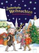 Andersen, HansChristian/Dickens, Charles/Burnett, FrancesHodgson: Zauberhafte Weihnachten # Die schönsten Klassiker fü