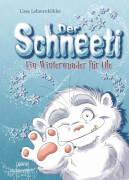 Lehmenkühler, Lissa/Förster, Heidi: Der Schneeti # Ein Winterwunder für Ole