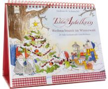 Schmachtl, AndreasH.: Tilda Apfelkern # Weihnachtszeit im Winterwald # 24 Adventskalender-Geschichten