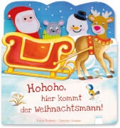 Richert, Katja/Gruber, Denitza: Hohoho, hier kommt der Weihnachtsmann!