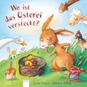 Sturm, Linda/Zöller, Markus: Wo ist das Osterei versteckt?