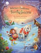Berg, Mila/Krämer, Marina: Kleines Einhorn Funkelstern # Die Suche nach dem Weihnachtszauber