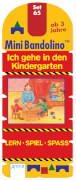 Mini Bandolino Set 65: Ich gehe in den Kindergarten