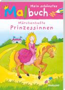 Tessloff  Mein schönstes Malbuch, Prinzessinn
