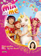 Mia and me - Mein großes Buch