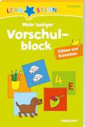 Lernstern: Mein lustiger Vorschulblock. Zählen und Schreiben, 176 Seiten, ab 4 Jahren