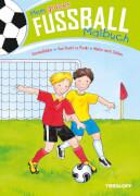 Tessloff Mein großes Fußball-Malbuch. VPzP Von Punkt zu Punkt