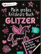 Ars Edition - Mein großes Kritzkratz-Buch Glitzer, ab 5 - 7 Jahre, 24 Seiten