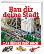 Bau dir deine Stadt - Das große LEGO Buch