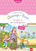 Großes Lieblings-Buch: Ich gehe in den Kindergarten