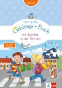 Großes Lieblings-Buch: Ich komme in die Schule
