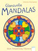 Glanzvolle Mandalas. Glück, Entspannung,