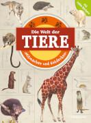 Tessloff Mitmachen und Entdecken: Die Welt der Tiere