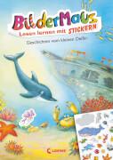 Loewe Bildermaus Lesenlernen mit Stickern - Geschichten vom kleinen Delfin