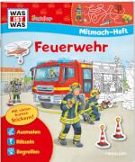 Tessloff WAS IST WAS Junior Mitmach-Heft Feuerwehr