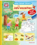 Tessloff WAS IST WAS Kindergarten Malen Rätseln Stickern Die Jahreszeiten