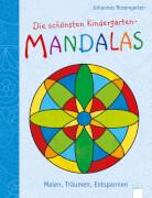 Arena - Die schönsten Kindergarten Mandalas. Malen, Träumen, Entspannen. Taschenbuch, 96 Seiten, ab 4-6 Jahren. Rosengarten, Joh