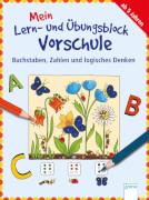 Arena - Mein Lern- und Übungsblock Vorschule. Buchstaben, Zahlen. Taschenbuch, 80 Seiten, ab 5-7 Jahren.Barnhusen, Friederike: