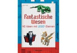 Fantastische Wesen, 40 Ideen mit LEGO-Steine, Taschenbuch, 96 Seiten, ab 6 Jahren