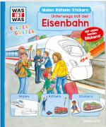 Tessloff WAS IST WAS Kindergarten Malen Rätseln Stickern Unterwegs mit der Eisenbahn