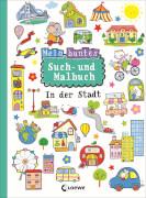 Loewe Mein buntes Such- und Malbuch: In der Stadt