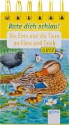 Reichenstetter, Friederun/Döring, Hans-Günther: Rate dich schlau! Quiz  Die Ente und die Tiere an Fluss und Teich