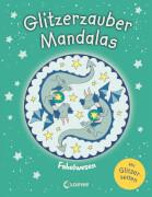 Loewe Glitzerzauber-Mandalas - Fabelwesen