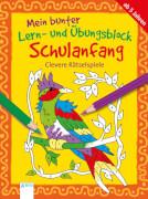 Thabet, Edith: Mein bunter Lern- und Übungsblock Schulanfang # Clevere Rätselspiele