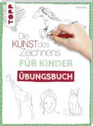Kunst d.Z. Kinder Übungsbuch