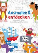 Ausmalen und entdecken - Malen nach Zahlen, Buchstaben und Symbolen für Kinder ab 5 Jahren.