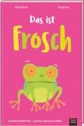 Das ist Frosch
