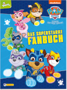 PAW Patrol: Das superstarke Fanbuch