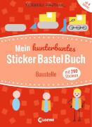 Loewe Mein kunterbuntes StickerBastelBuch - Baustelle