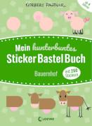 Loewe Mein kunterbuntes StickerBastelBuch - Bauernhof