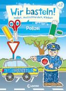 Loewe Wir basteln! - Malen, Ausschneiden, Kleben - Polizei