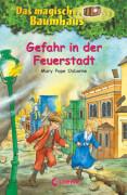 Loewe Das magische Baumhaus - Gefahr in der Feuerstadt, Band 21