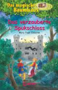 Loewe Das magische Baumhaus - Das verzauberte Spukschloss, Band 28