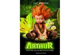 Arthur und die Minimoys Band 3 Rache des Maltazard