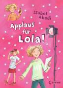 Loewe Abedi, Applaus für Lola! Band 4