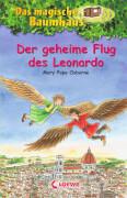 Loewe Osborne, Das magische Baumhaus Bd. 36 Der geheime Flug des Leonardo