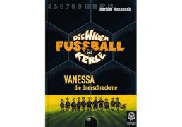 Die wilden Fußballkerle Vanessa die Unerschrockene Band 3