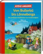 Lindgren, Bullerbü bis Lönneberga
