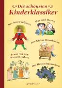 Die schönsten Kinder-klassiker Struwwelpeter, Max und Moritz, Wurzelkinder, Häwelmann, Heinzelmännchen