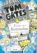 Tom Gates - Band 02: Eins-a-Ausreden